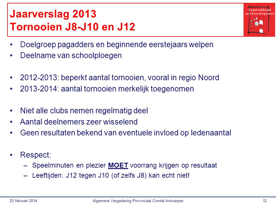Jaarverslag 2013 Tornooien J8-J10 en J12