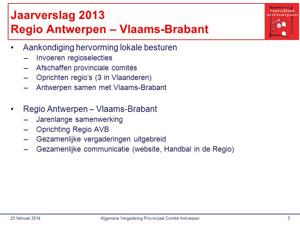 Jaarverslag 2013 Regio Antwerpen – Vlaams-Brabant