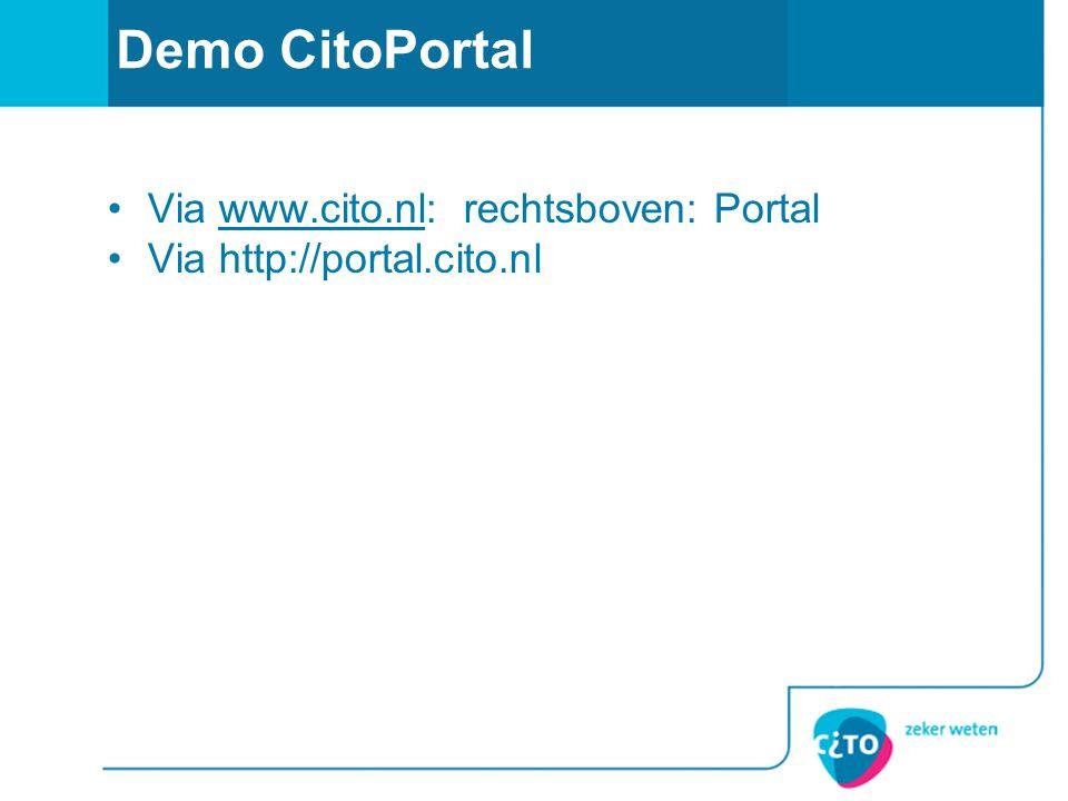 Demo CitoPortal Via www.cito.nl: rechtsboven: Portal