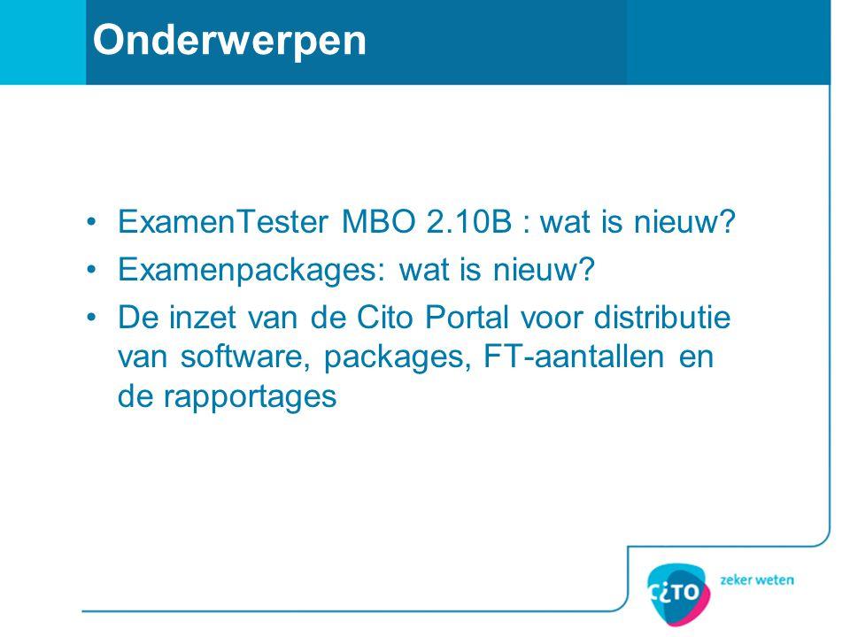 Onderwerpen ExamenTester MBO 2.10B : wat is nieuw