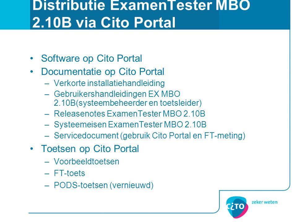 Distributie ExamenTester MBO 2.10B via Cito Portal