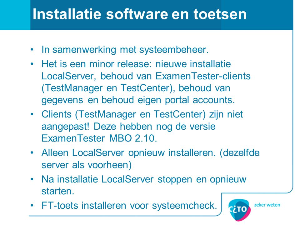 Installatie software en toetsen