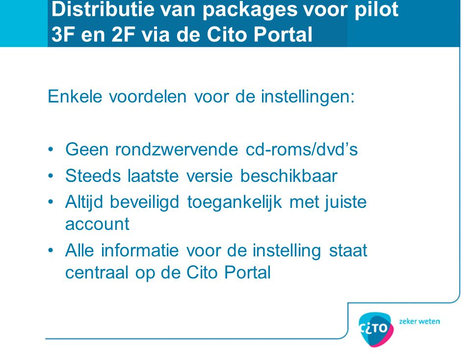 Distributie van packages voor pilot 3F en 2F via de Cito Portal