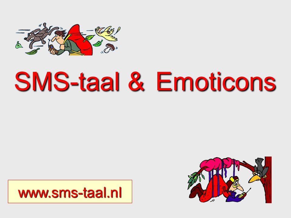 SMS-taal & Emoticons www.sms-taal.nl