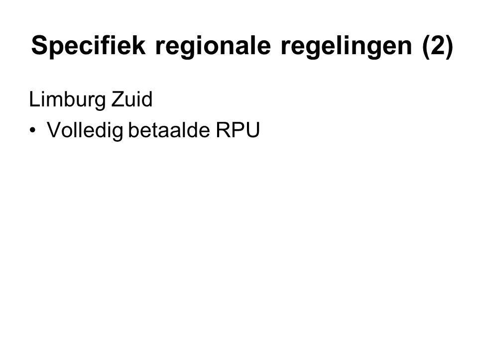 Specifiek regionale regelingen (2)