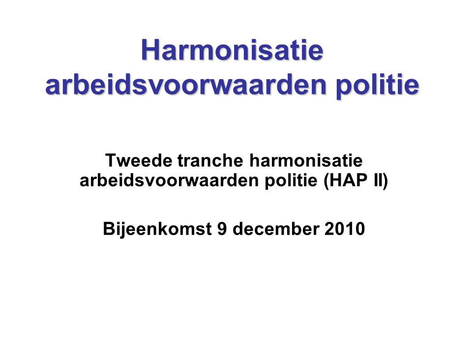Harmonisatie arbeidsvoorwaarden politie