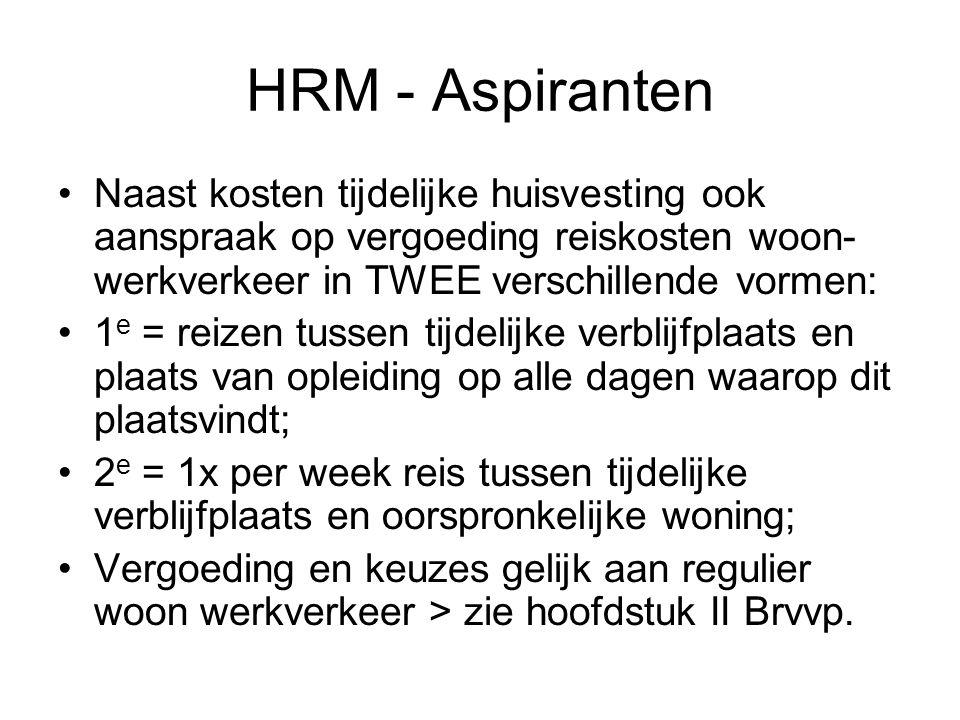 HRM - Aspiranten Naast kosten tijdelijke huisvesting ook aanspraak op vergoeding reiskosten woon-werkverkeer in TWEE verschillende vormen: