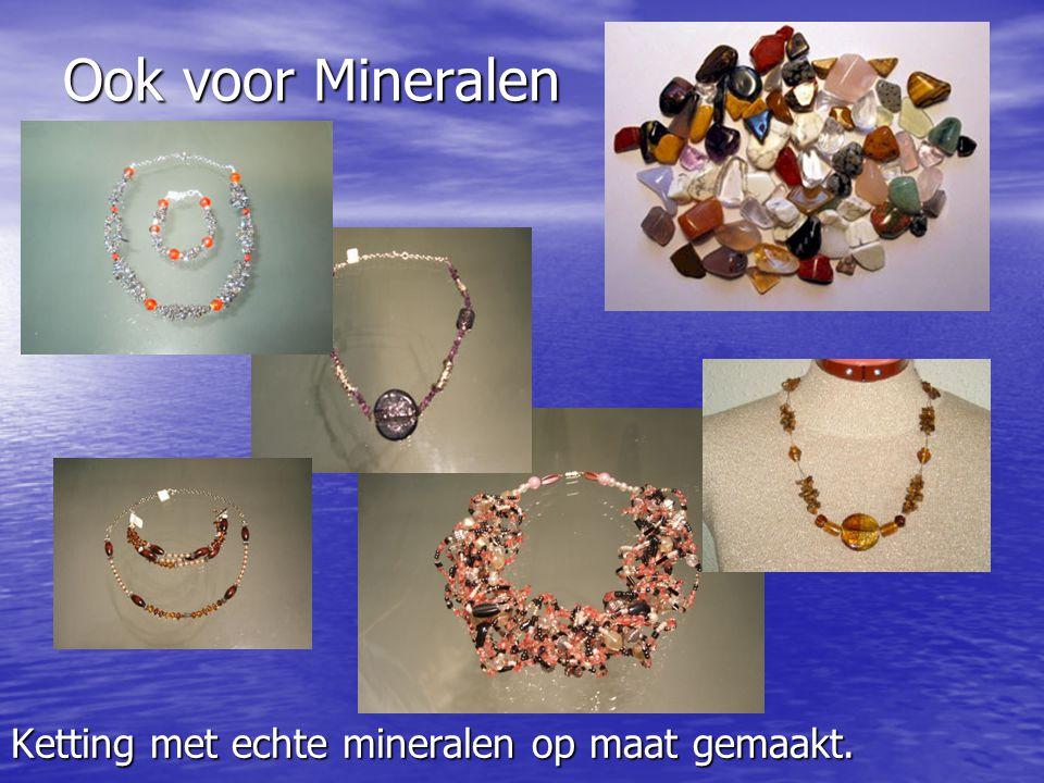 Ook voor Mineralen Ketting met echte mineralen op maat gemaakt.