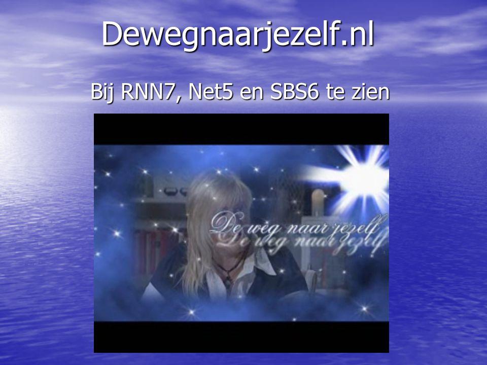 Dewegnaarjezelf.nl Bij RNN7, Net5 en SBS6 te zien