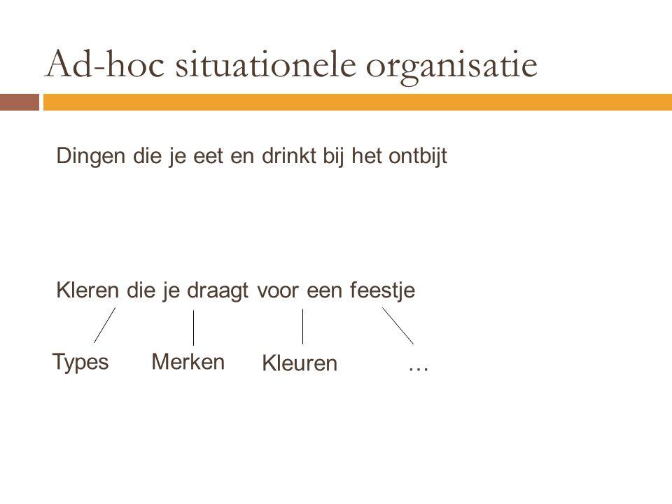 Ad-hoc situationele organisatie