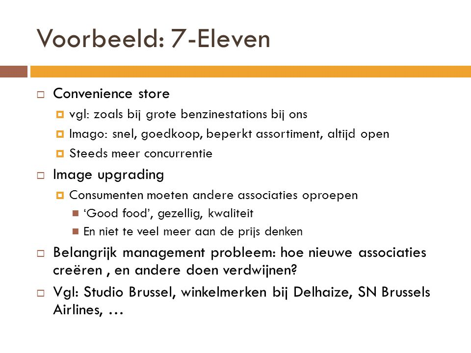 Voorbeeld: 7-Eleven Convenience store Image upgrading