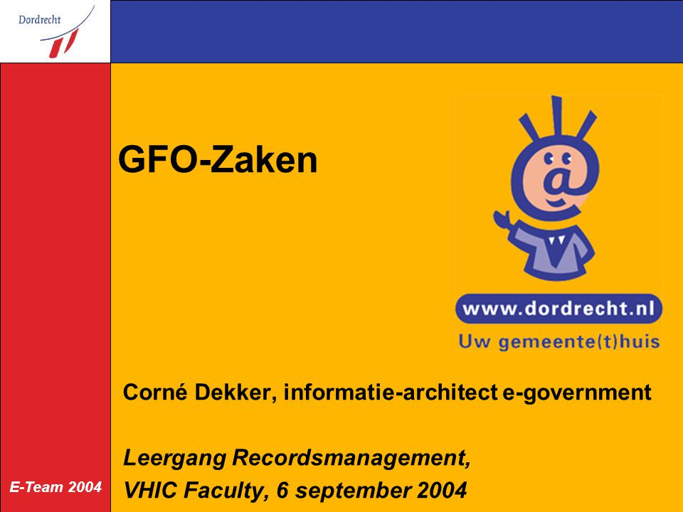 GFO-Zaken Corné Dekker, informatie-architect e-government