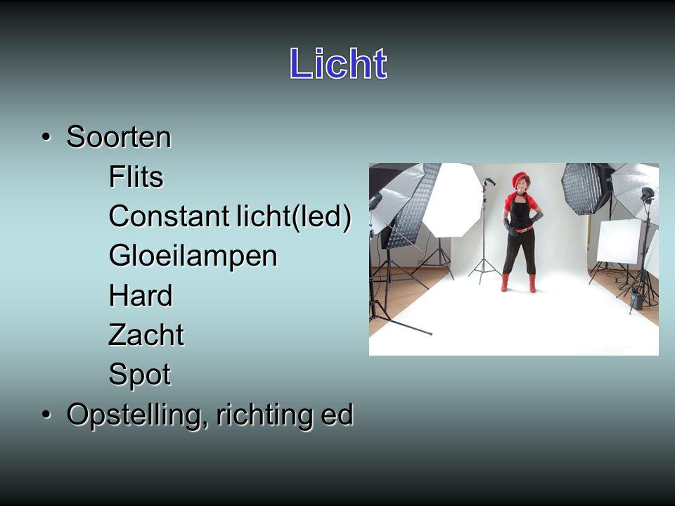 Licht Soorten Flits Constant licht(led) Gloeilampen Hard Zacht Spot