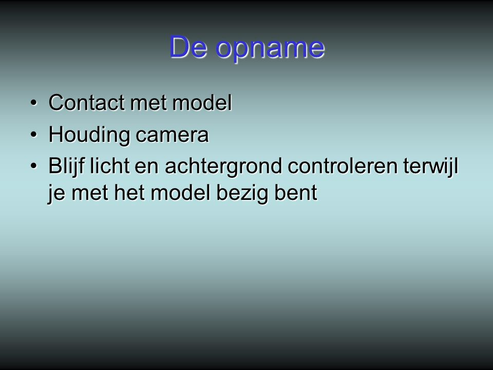 De opname Contact met model Houding camera