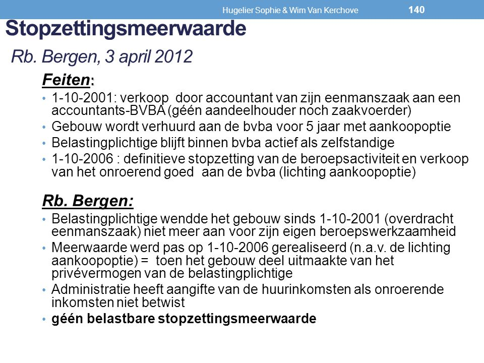 Stopzettingsmeerwaarde Rb. Bergen, 3 april 2012
