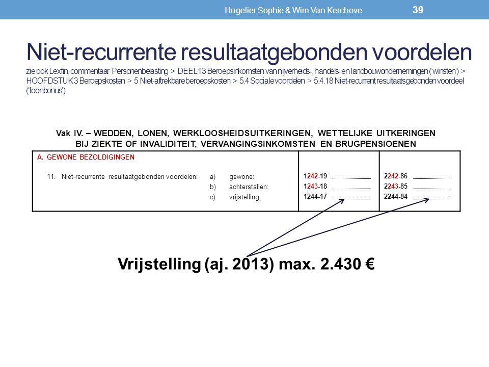 Vrijstelling (aj. 2013) max. 2.430 €