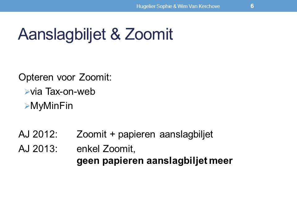 Aanslagbiljet & Zoomit