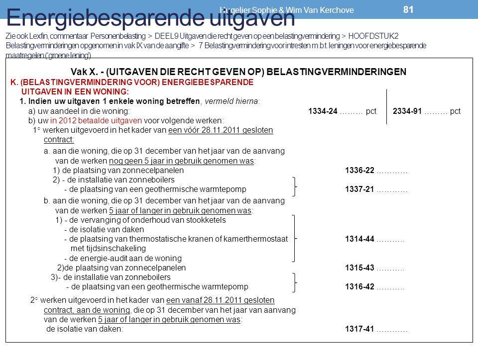 Energiebesparende uitgaven Zie ook Lexfin, commentaar Personenbelasting > DEEL 9 Uitgaven die recht geven op een belastingvermindering > HOOFDSTUK 2 Belastingverminderingen opgenomen in vak IX van de aangifte > 7 Belastingvermindering voor intresten m.b.t. leningen voor energiebesparende maatregelen ('groene lening')