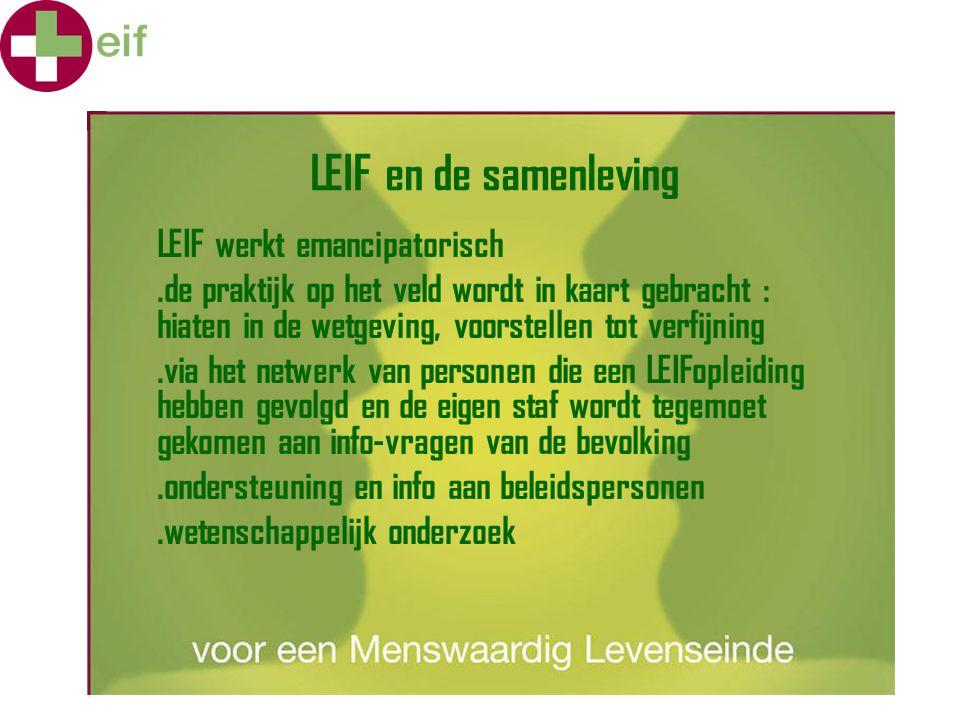 LEIF en de samenleving LEIF werkt emancipatorisch