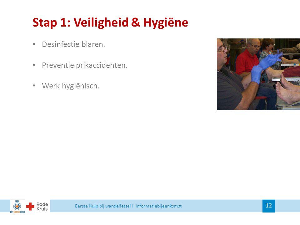Stap 1: Veiligheid & Hygiëne