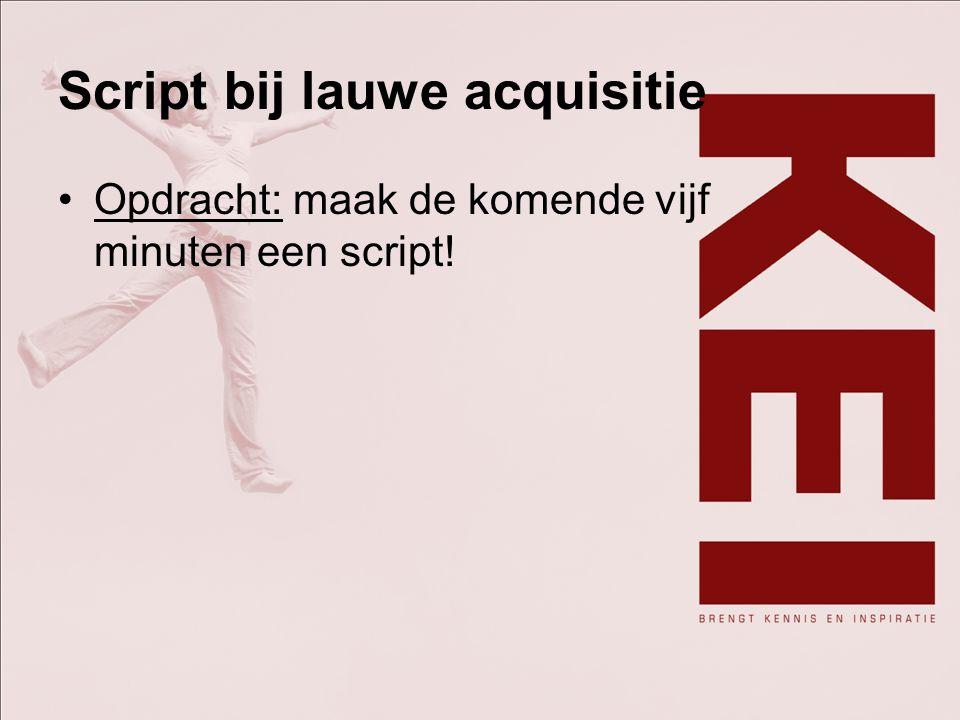 Script bij lauwe acquisitie