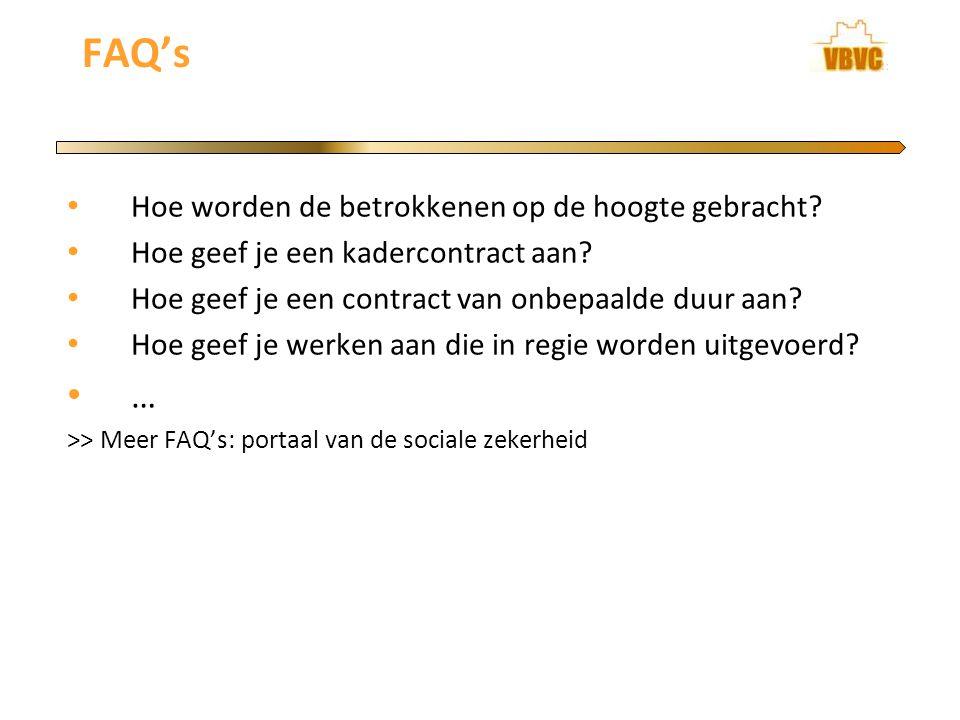 FAQ's … Hoe worden de betrokkenen op de hoogte gebracht