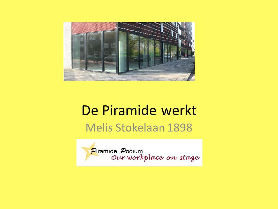 De Piramide werkt Melis Stokelaan 1898