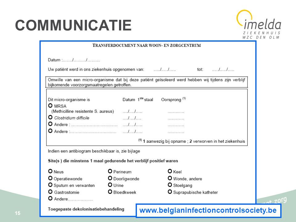 COMMUNICATIE www.belgianinfectioncontrolsociety.be