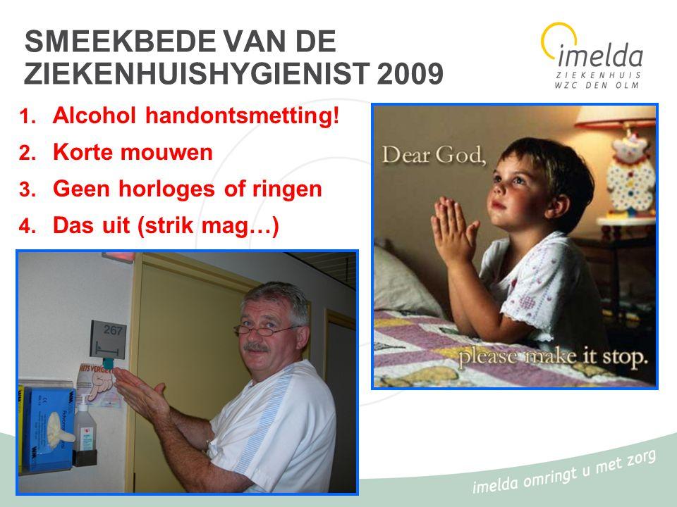 SMEEKBEDE VAN DE ZIEKENHUISHYGIENIST 2009