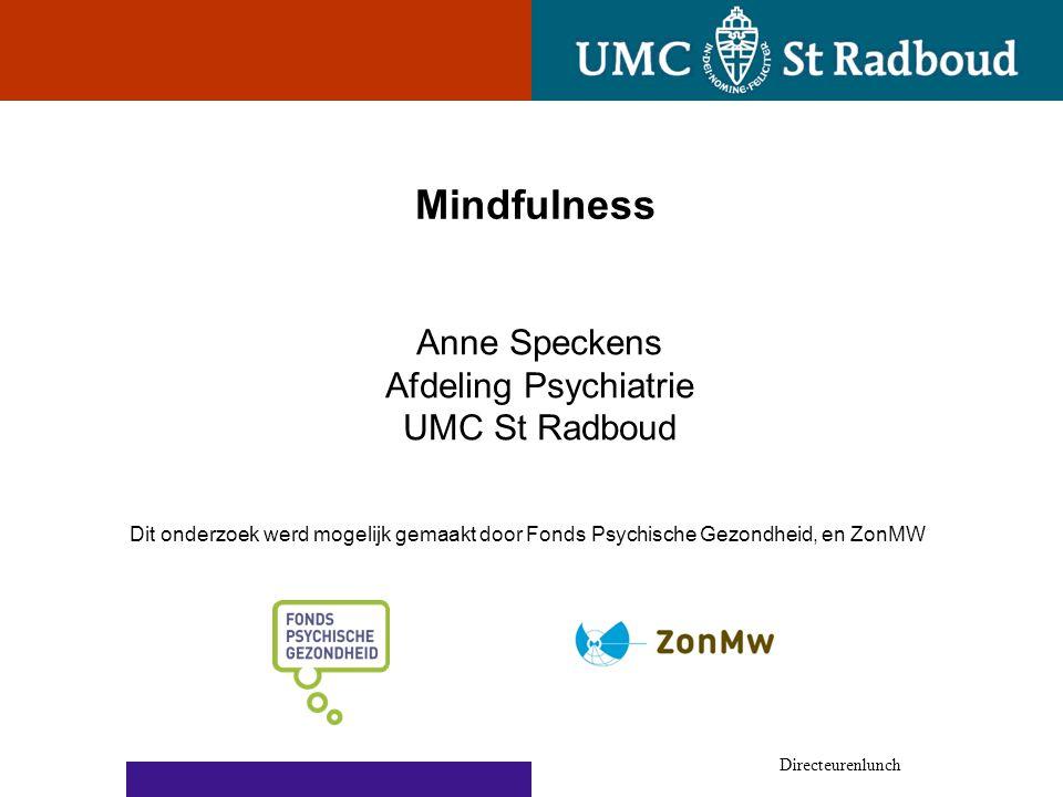 Mindfulness Anne Speckens Afdeling Psychiatrie UMC St Radboud