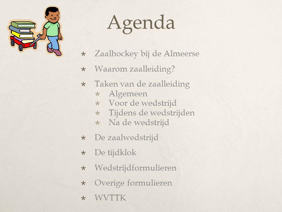 Agenda Zaalhockey bij de Almeerse Waarom zaalleiding