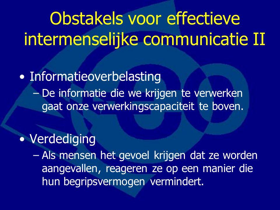 Obstakels voor effectieve intermenselijke communicatie II