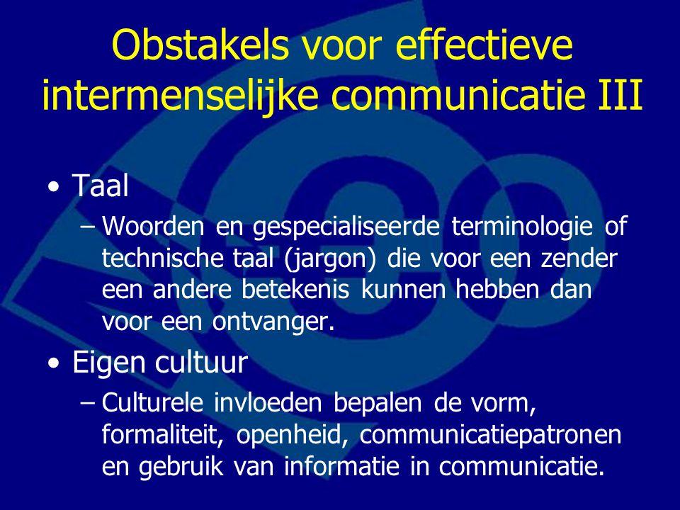 Obstakels voor effectieve intermenselijke communicatie III