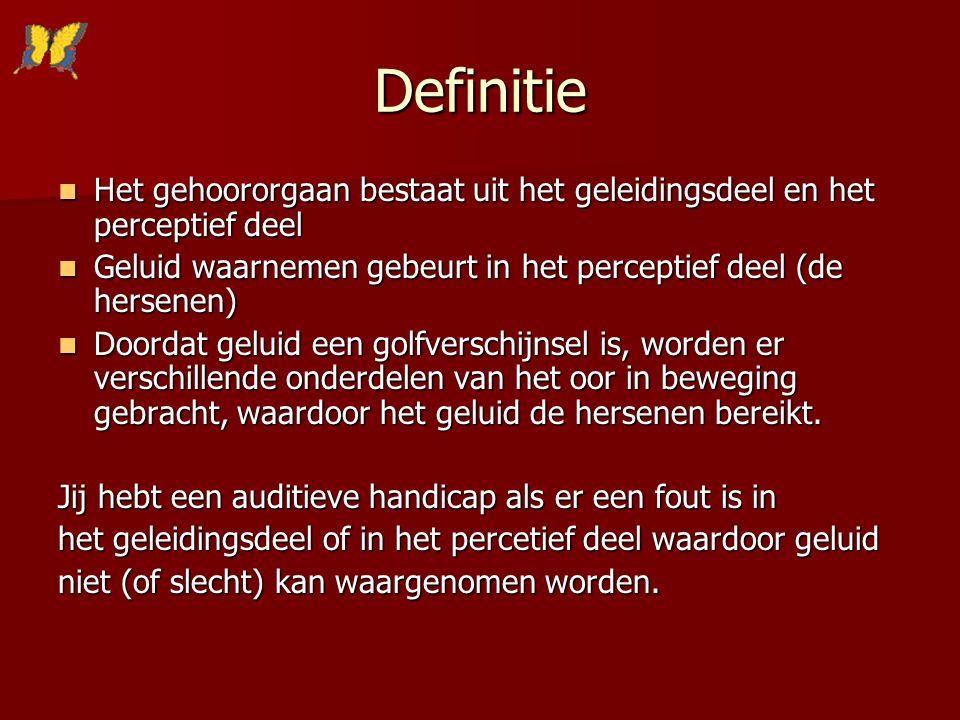 Definitie Het gehoororgaan bestaat uit het geleidingsdeel en het perceptief deel. Geluid waarnemen gebeurt in het perceptief deel (de hersenen)
