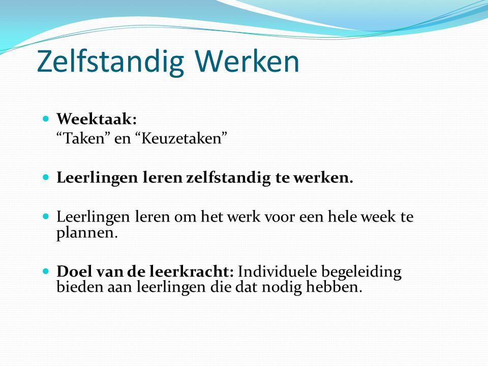 Zelfstandig Werken Weektaak: Taken en Keuzetaken