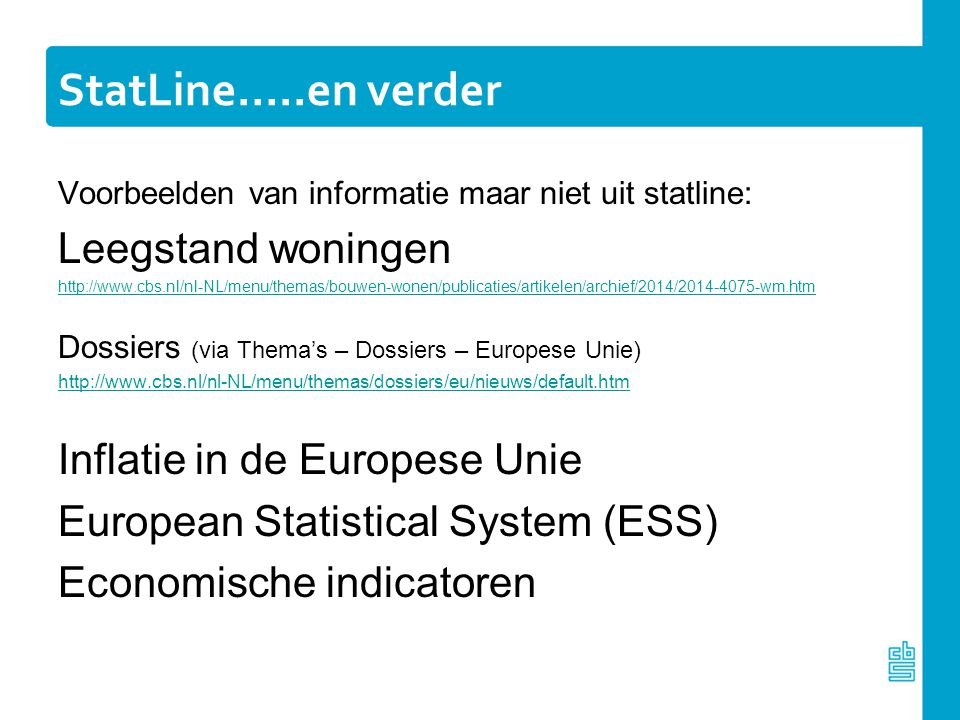 StatLine…..en verder Leegstand woningen Inflatie in de Europese Unie
