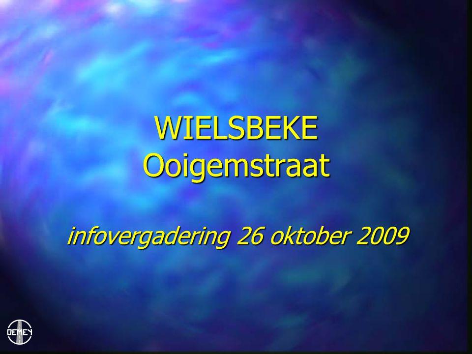 WIELSBEKE Ooigemstraat infovergadering 26 oktober 2009