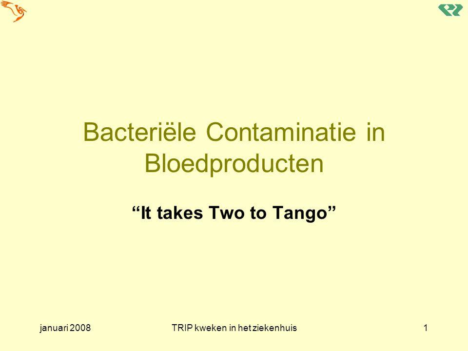 Bacteriële Contaminatie in Bloedproducten