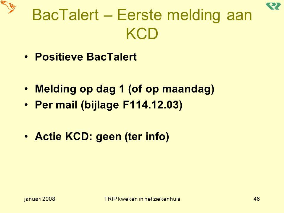 BacTalert – Eerste melding aan KCD