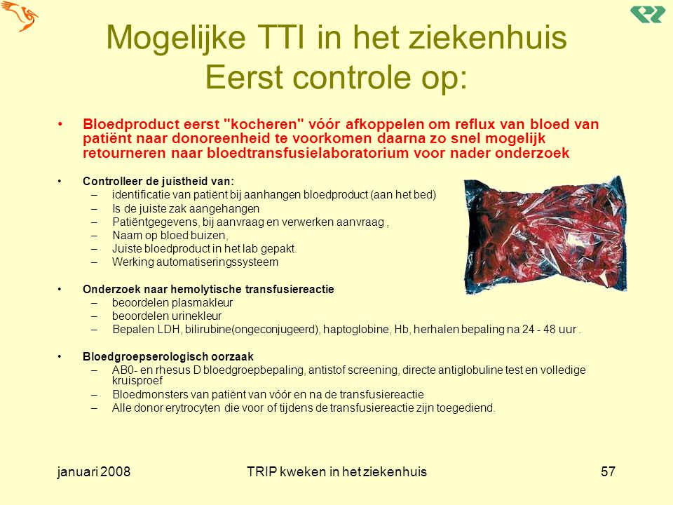 Mogelijke TTI in het ziekenhuis Eerst controle op: