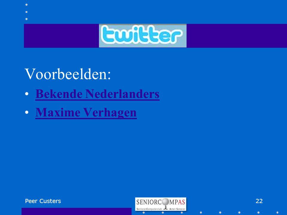 Voorbeelden: Bekende Nederlanders Maxime Verhagen Peer Custers 22