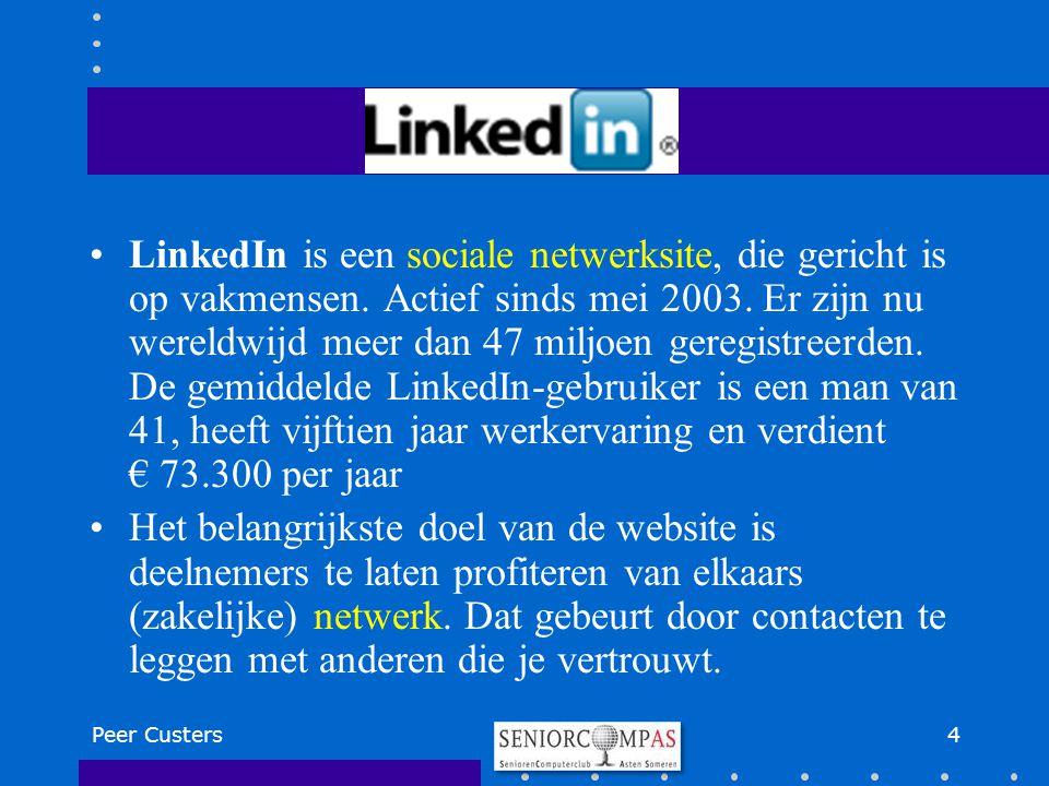 LinkedIn is een sociale netwerksite, die gericht is op vakmensen