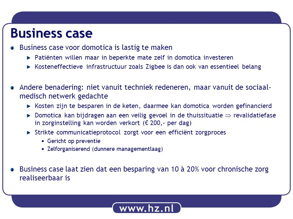Business case Business case voor domotica is lastig te maken