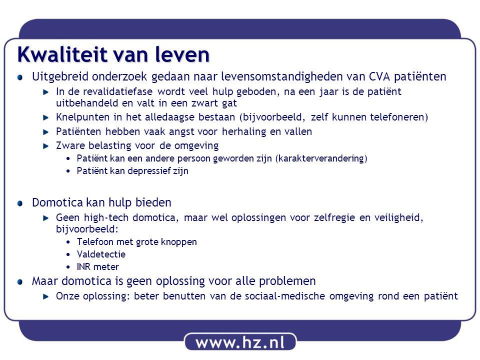 Kwaliteit van leven Uitgebreid onderzoek gedaan naar levensomstandigheden van CVA patiënten.