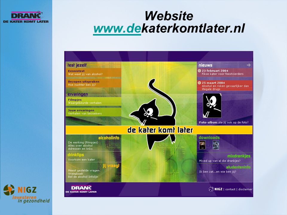 Website www.dekaterkomtlater.nl
