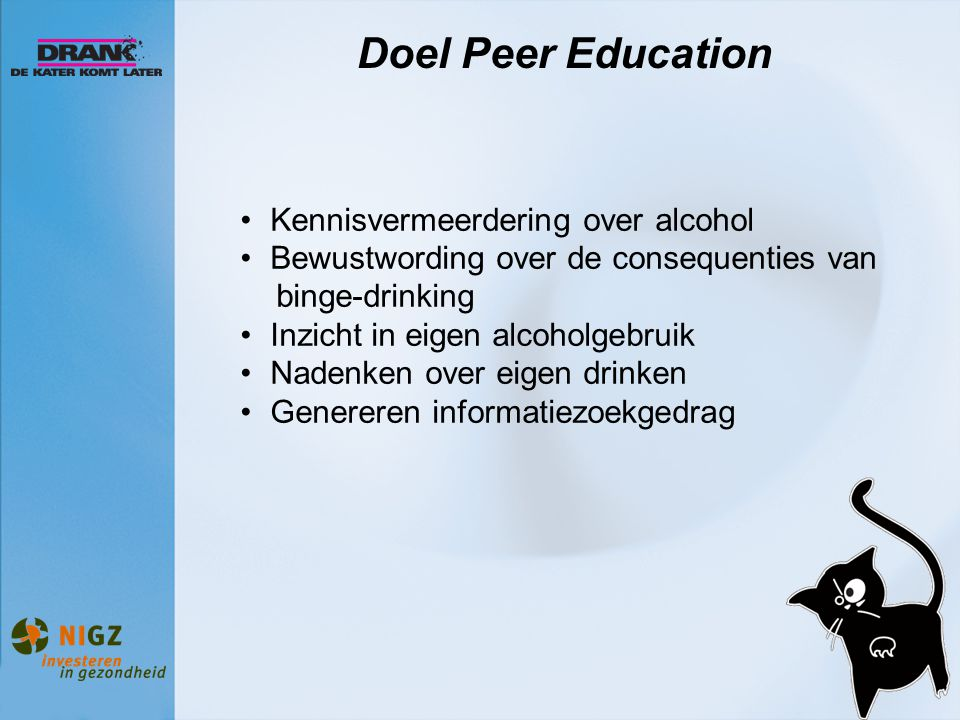 Doel Peer Education Kennisvermeerdering over alcohol