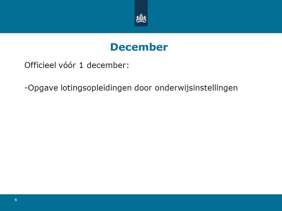 December Officieel vóór 1 december: