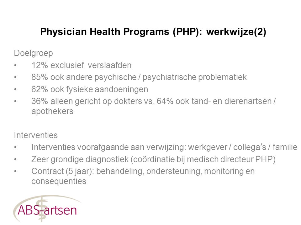 Physician Health Programs (PHP): werkwijze(2)
