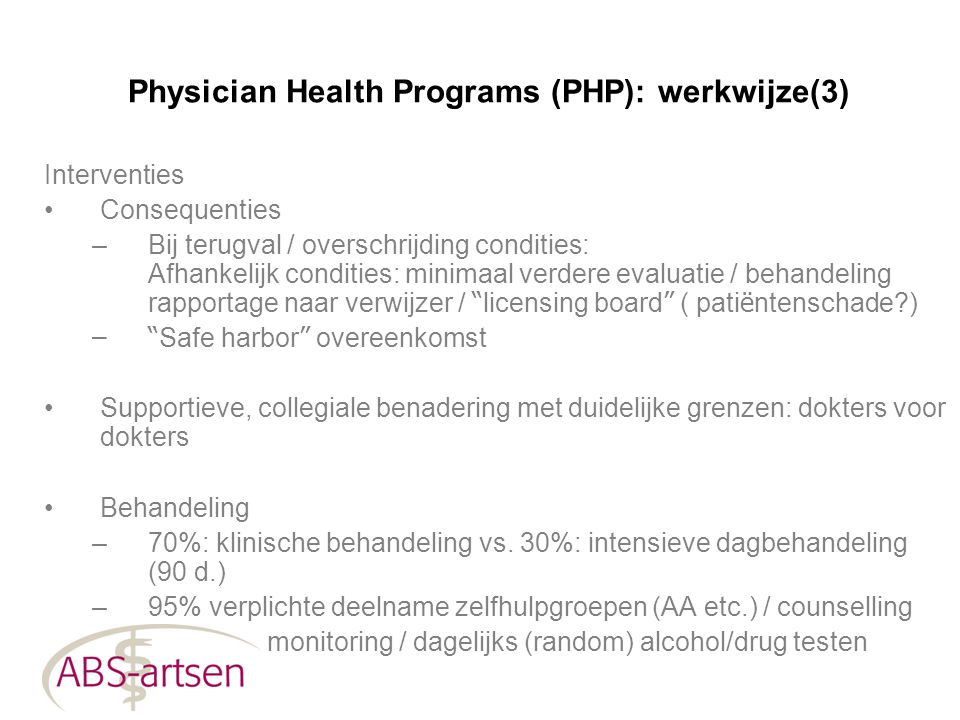 Physician Health Programs (PHP): werkwijze(3)