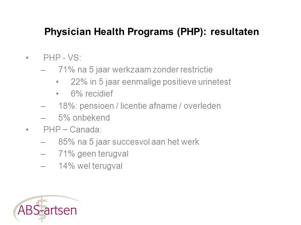 Physician Health Programs (PHP): resultaten